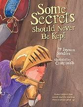 Some Secrets Should Never Be Kept