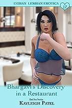 Bhargavi's Discovery in a Restaurant: Desi Sex Stories (Indian Lesbian Erotica Book 17)