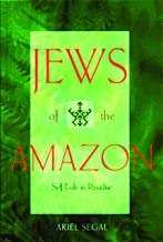 Jews of the Amazon: Self-Exile in Paradise