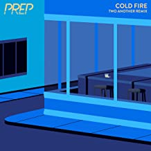 Cold Fire (Two Another Remix)