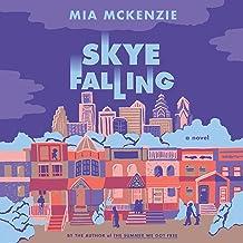 Skye Falling: A Novel