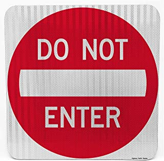 Do Not Enter | Road & Street Sign | Controls Traffic | Engineer Grade | 3M Reflective Sheeting & Inks | Rust-Free Aluminum | Made in USA (24