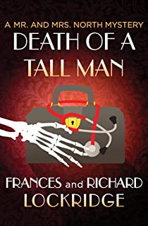 Death of a Tall Man (The Mr. and Mrs. North Mysteries Book 9)