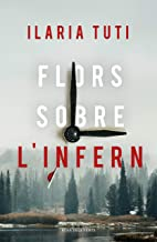 Flors sobre l'infern (Catalan Edition)