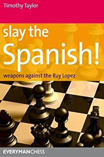 Slay the Spanish (Everyman Chess)