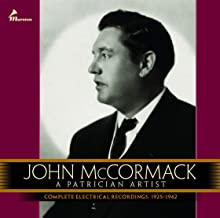 John McCormack: A Patrician Artist