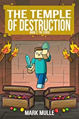 The Temple of Destruction: Book Two - The Curse (An Unofficial Minecraft Book for Kids Ages 9 - 12 (Preteen) (The Temple Of Herobrine 2) Kindle Edition