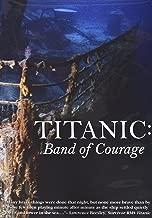 Titanic Band Of Courage anglais