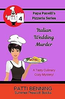 Italian Wedding Murder (The Papa Pacelli's Pizzeria Series Book 4)