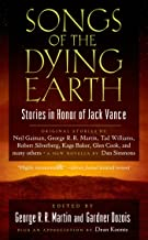 Songs of the Dying Earth: Short Stories in Honor of Jack Vance