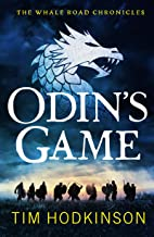 Odin's Game: A fast-paced, action-packed historical fiction novel (The Whale Road Chronicles Book 1)