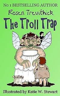The Troll Trap (Smelly Trolls Book 1)