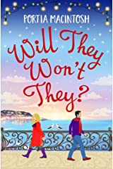Will They, Won't They?: The brand new laugh-out-loud romantic comedy from Portia MacIntosh for 2021 Kindle Edition