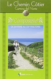 Chemin Cotier Vers Compostelle - Camino del Norte: RANDO.CH42 (French Edition)