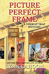 Picture Perfect Frame (A Tourist Trap Mystery Book 12) Kindle Edition