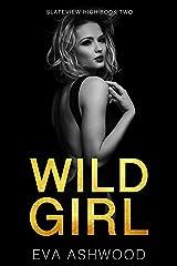 Wild Girl: A Dark Reverse Harem Romance (Slateview High Book 2) Kindle Edition