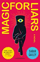 Magic for Liars: A Novel