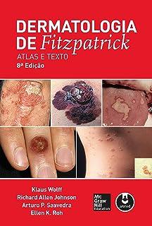 Dermatologia de Fitzpatrick: Atlas e Texto (Portuguese Editi