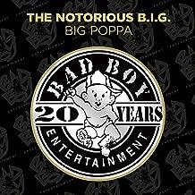 Big Poppa [Explicit]
