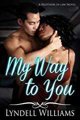 My Way to You (Brothers in Law Book 1) Kindle Edition