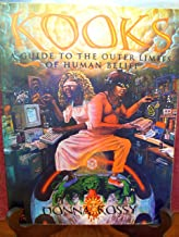 Kooks, A Guide to the Outer Limits of Human Belief
