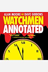 Watchmen: The Annotated Edition (English Edition) eBook Kindle