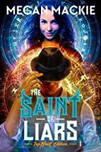 The Saint of Liars (Lucky Devil Book 2)