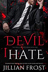 The Devil I Hate (The Devil's Knights Book 1) Kindle Edition