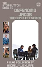 The Stop Button Guide to Defending Jacob: The Complete Series