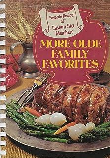 More olde family favorites;: Favorite recipes of Eastern Star members