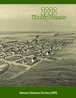 2020 Weekly Planner: Edmond, Oklahoma Territory (1891): Vintage Panoramic Map Cover