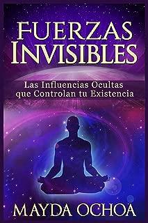 Fuerzas Invisibles (Spanish Edition)