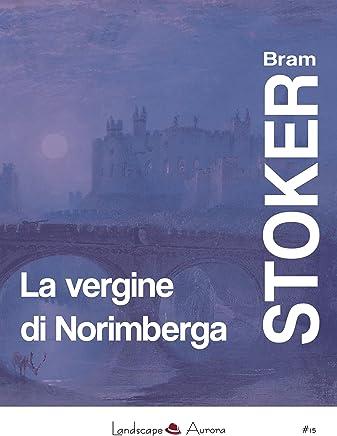 La vergine di Norimberga (Aurora Vol. 15)