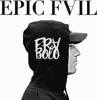 Epic Fail [Explicit]