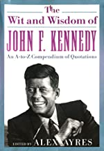 Best the wit and wisdom of john f kennedy Reviews