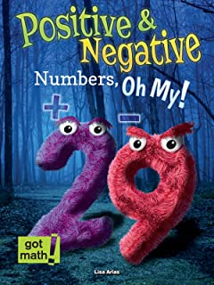 Positive and Negative Numbers, Oh My!: Number Lines (Got Math!)