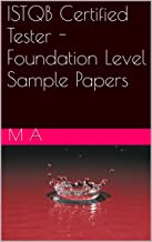 ISTQB Certified Tester - Foundation Level Sample Question Papers