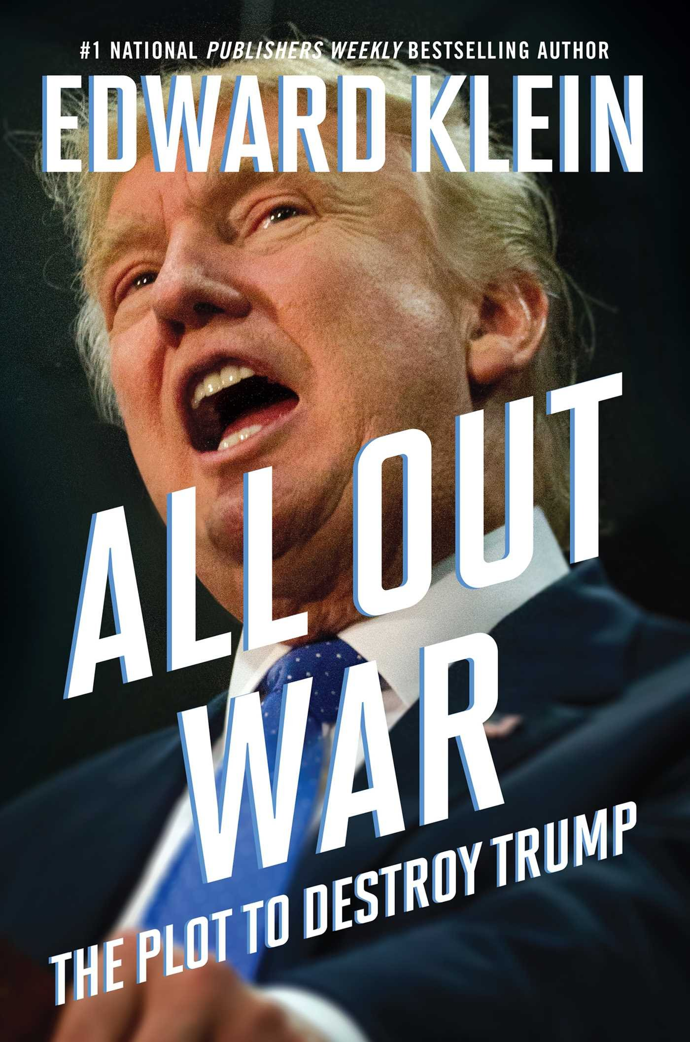 Image OfAll Out War: The Plot To Destroy Trump