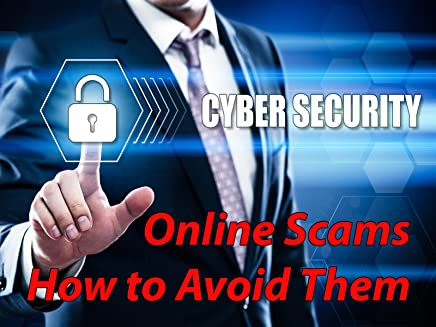 Cyber Security - Online Scams & How to Avoid Them