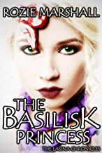 The Basilisk Princess (The Lasina Chronicles Book 1)