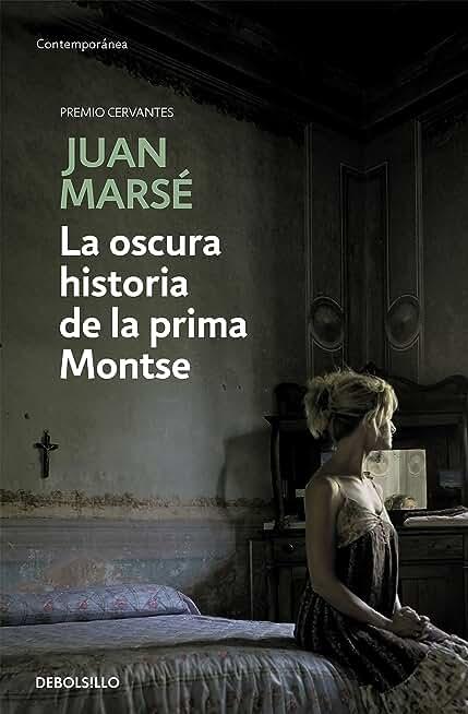 La oscura historia de la prima Montse (Spanish Edition)