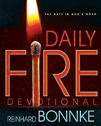 Daily Fire Devotional: 365 Days in Gods Word