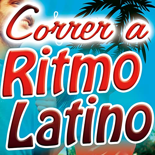 Correr a Ritmo Latino. Música Latina para Running, Spinning ...