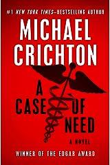 A Case of Need: A Novel Kindle Edition
