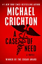 Cover image of A Case of Need by Michael Crichton