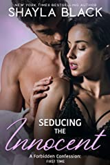 Seducing The Innocent (A Forbidden Best Friend's Little Sister/Pregnancy Romance) (Forbidden Confessions Book 1) Kindle Edition