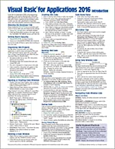 Visual Basic for Applications (VBA) 2016 Introduction Quick Reference Guide - Windows Version (Cheat Sheet of Instructions, Tips & Examples - Laminated)