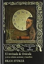 El invitado de Drácula : y otros relatos extraños y macabros