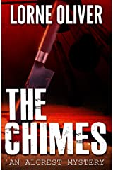 The Chimes (The Alcrest Mysteries Book 4) Kindle Edition