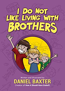 Sponsored Ad - I Do Not Like Living with Brothers: The Ups and Downs of Growing Up with Siblings (Kindness Book for Childr...